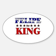FELIPE for king Oval Decal