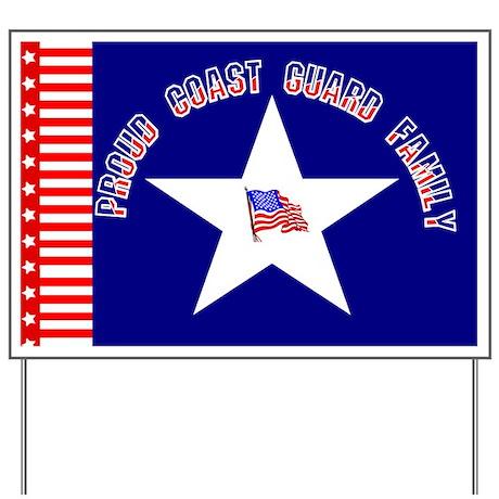 Proud Coast Guard Family Yard Sign