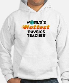 World's Hottest Physi.. (C) Hoodie