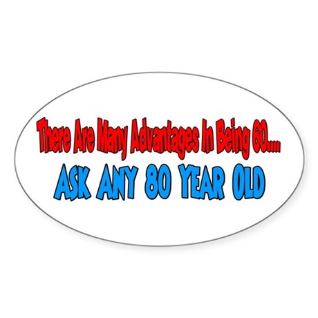 advatages to 60 ask 80 Oval Sticker