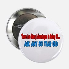 """advatages to 60 ask 80 2.25"""" Button"""