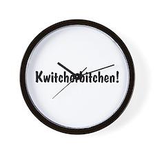 kwitcherbitchen! Wall Clock
