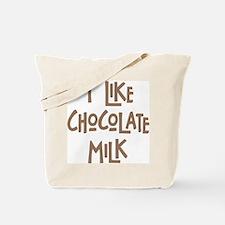 I like chocolate milk Tote Bag