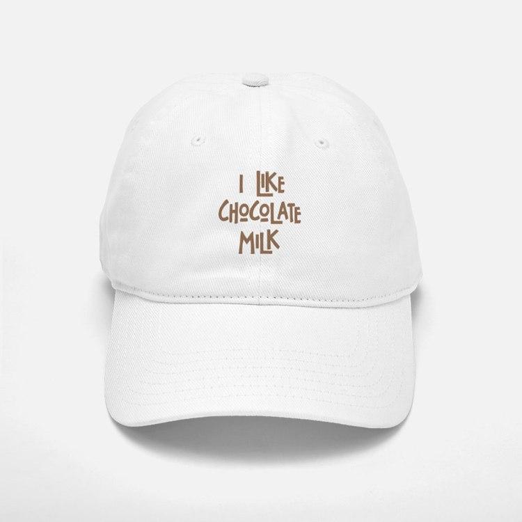 I like chocolate milk Baseball Baseball Cap