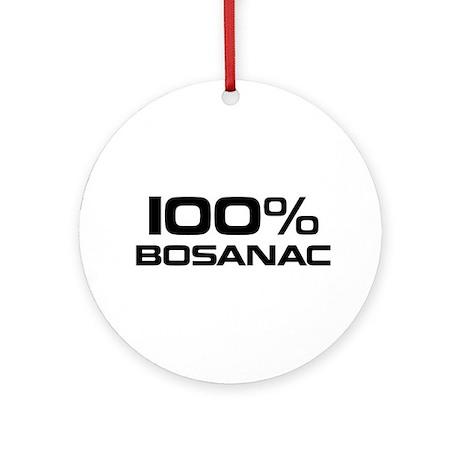 100% Bosanac Ornament (Round)