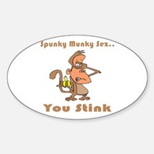 You Stink Oval Decal