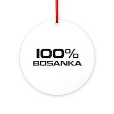 100% Bosanka Ornament (Round)