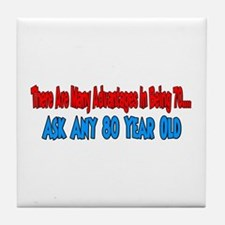 advantage to 70 ask 80 Tile Coaster