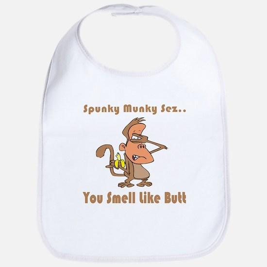 You Smell Like Butt Bib