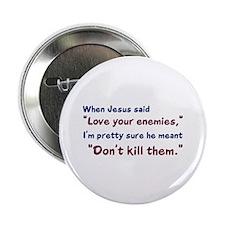 "Don't Kill Them 2.25"" Button"