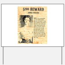 Annie Rogers $ Reward Yard Sign