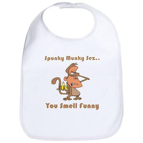 You Smell Funny Bib
