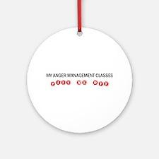 Anger Management Pisses Me Off Ornament (Round)