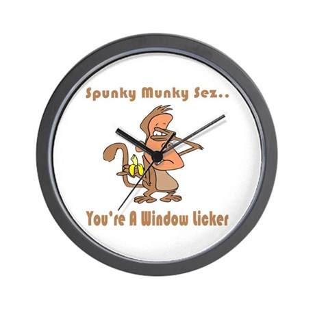 You're a Window Licker Wall Clock