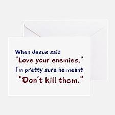 Don't Kill Them Greeting Card