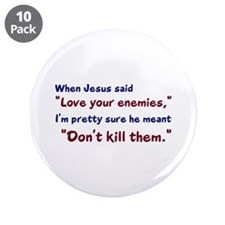 """Don't Kill Them 3.5"""" Button (10 pack)"""