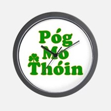 Pog Mo Thoin Kiss My Ass Wall Clock