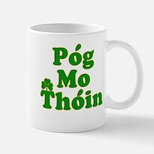 Pog Mo Thoin Kiss My Ass Mug