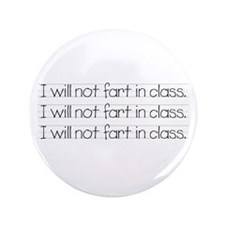 """will not fart 3.5"""" Button"""