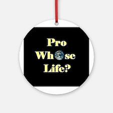 Pro Whose Life? Keepsake (Round)