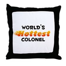 World's Hottest Colonel (B) Throw Pillow