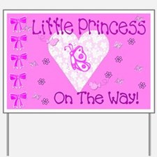 Little Princess on the way Yard Sign
