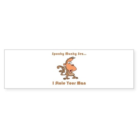 I Stole Your Man Bumper Sticker