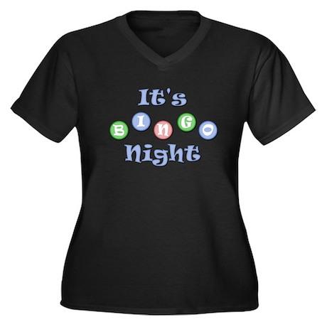 It's Bingo Night Women's Plus Size V-Neck Dark T-S