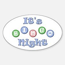 It's Bingo Night Oval Decal