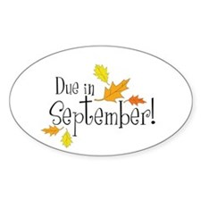 Due In September! Oval Decal