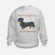 Proudly Owned By A Rescued Dachshund Sweatshirt