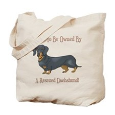 Proudly Owned By A Rescued Dachshund Tote Bag