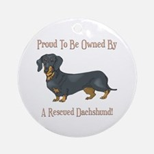 Proudly Owned By A Rescued Dachshund Ornament (Rou