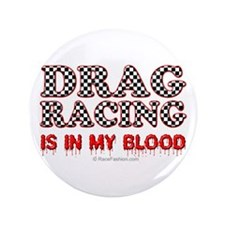 """Drag Racing Blood 3.5"""" Button"""