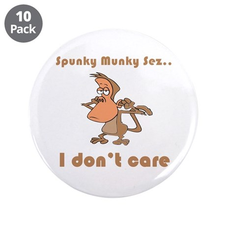 "I Don't Care 3.5"" Button (10 pack)"