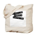 Nicotine Vodka Caffeine Tote Bag