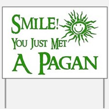 Pagan Smile Yard Sign