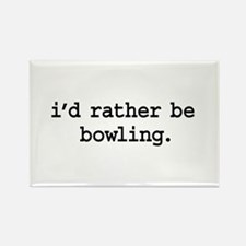 i'd rather be bowling. Rectangle Magnet