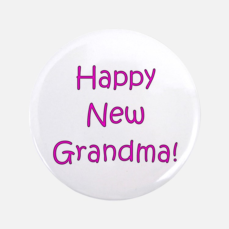 "Happy New Grandma! 3.5"" Button"