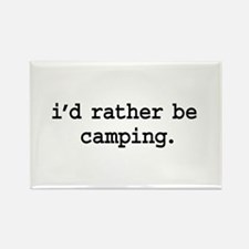 i'd rather be camping. Rectangle Magnet
