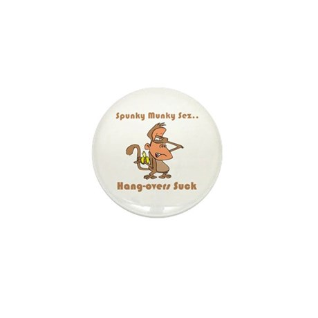Hang-overs Suck Mini Button (10 pack)