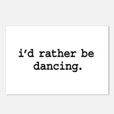 i'd rather be dancing. Postcards (Package of 8)