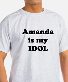 Amanda is my IDOL T-Shirt