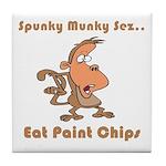 Eat Paint Chips Tile Coaster