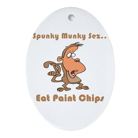 Eat Paint Chips Oval Ornament