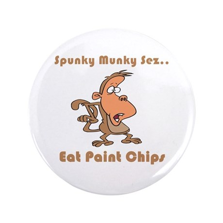 """Eat Paint Chips 3.5"""" Button (100 pack)"""