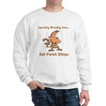 Eat Paint Chips Sweatshirt