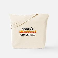 World's Hottest Crack.. (B) Tote Bag