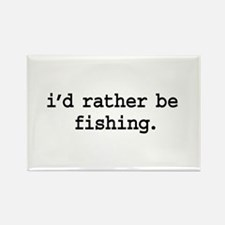 i'd rather be fishing. Rectangle Magnet