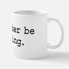 i'd rather be fishing. Mug